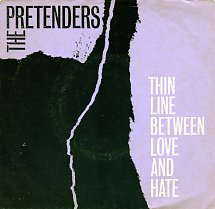 the-pretenders-thin-line-between-love-and-hate-sire-2-s.jpg.f81d387573d7bf5855312358d84d7611.jpg
