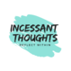incessanthoughts